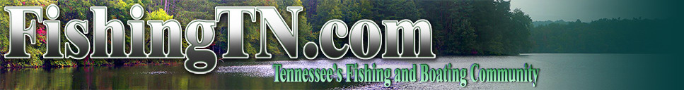 FishingTN.com Tennessee's Fishing and Boating Community